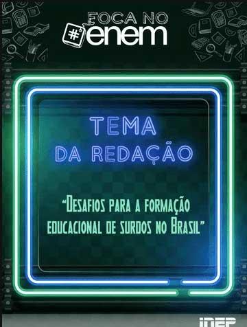Tema da redação do ENEM sobre formação educacional para surdos.