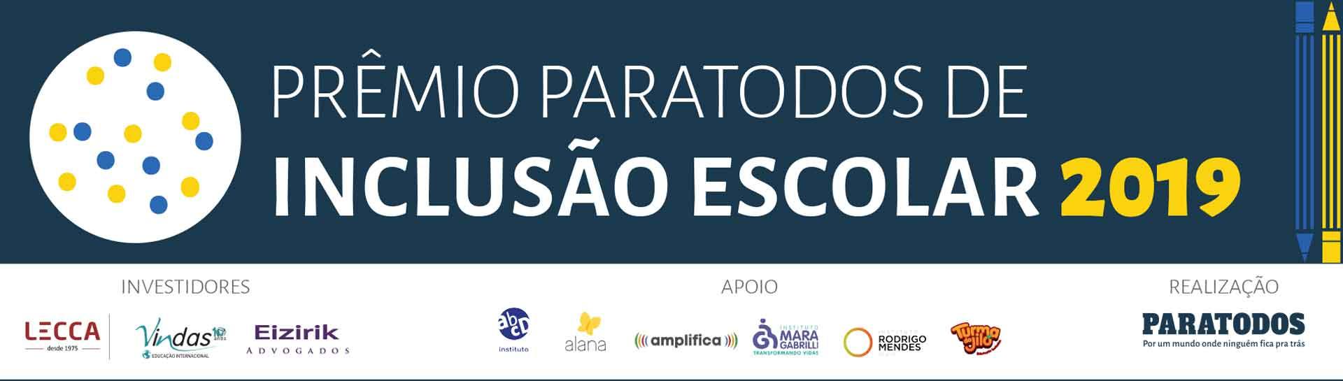 Banner Prêmio Paratodos de Inclusão Escolar – 2019