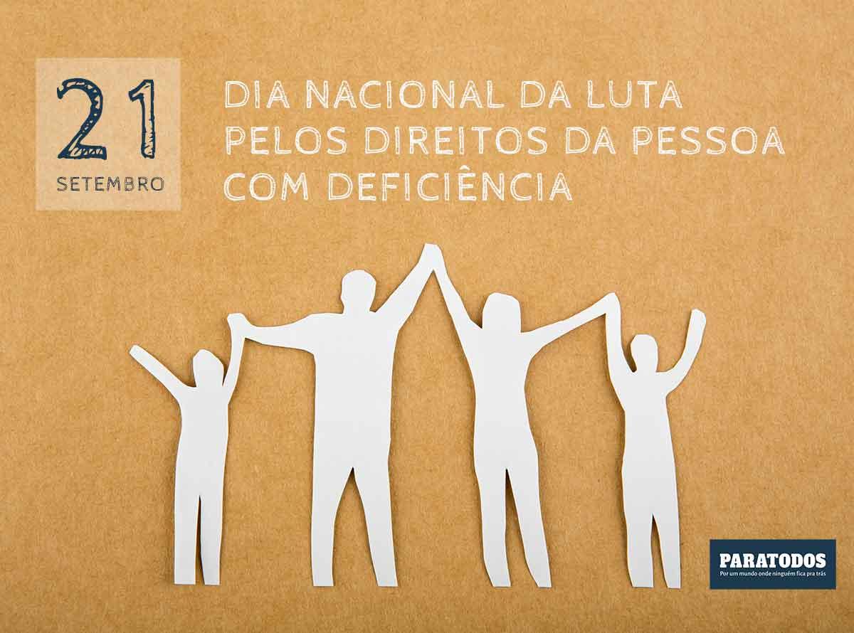 Dia Nacional da Luta pelos Direitos da Pessoa com Deficiência